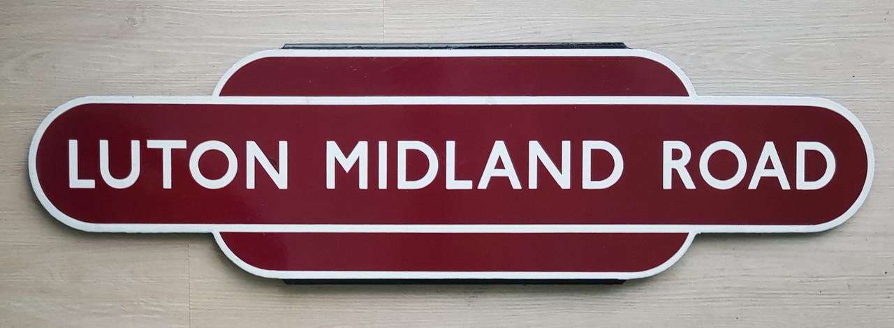 """VT 3141. B.R  M ENAMEL TOTEM """"LUTON MIDLAND ROAD"""""""