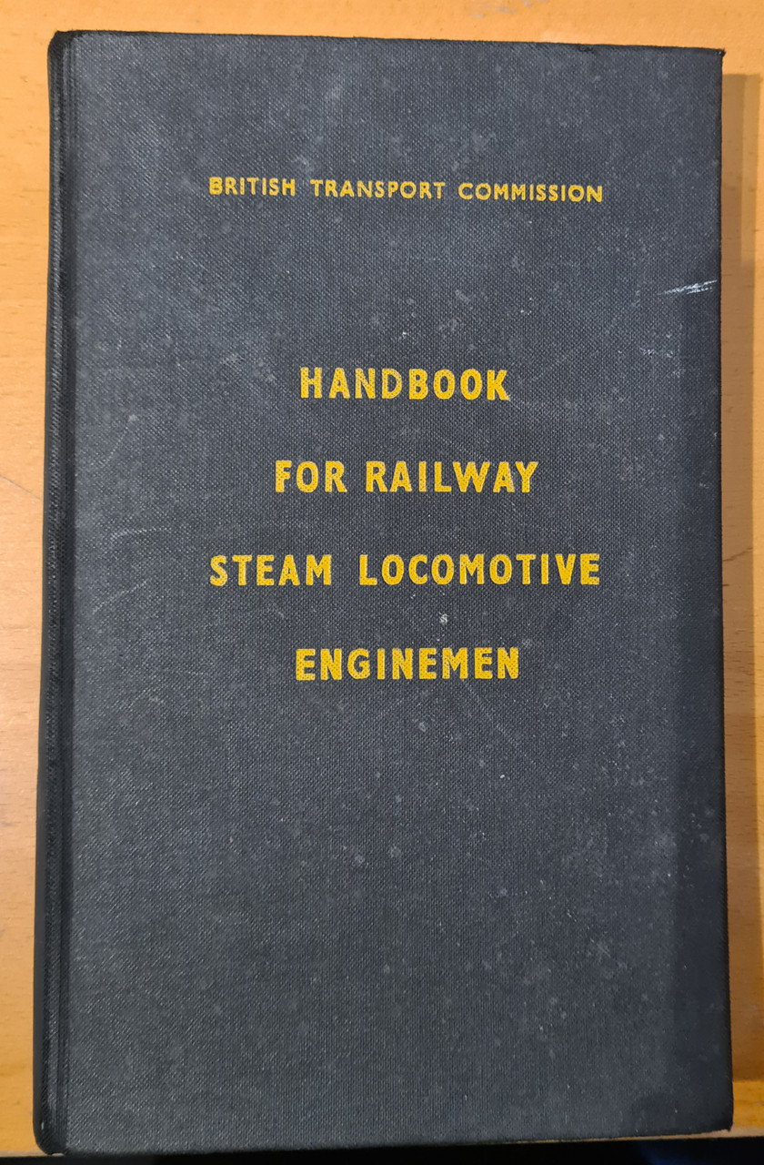 VT 1723C HANDBOOK FOR RAILWAY STEAM LOCO ENGINEMEN