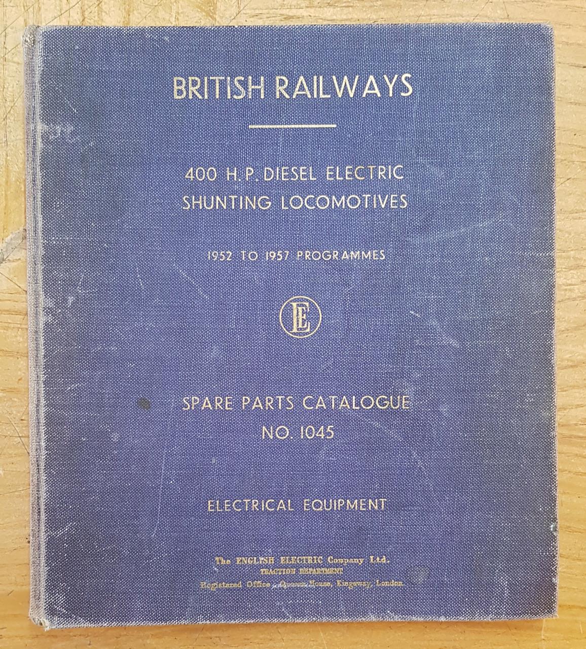 "VT 3757 ENGLISH ELECTRIC ""BRITISH RAILWAYS"" 08 SHUNTER PARTS 1045 CATALOGUE"