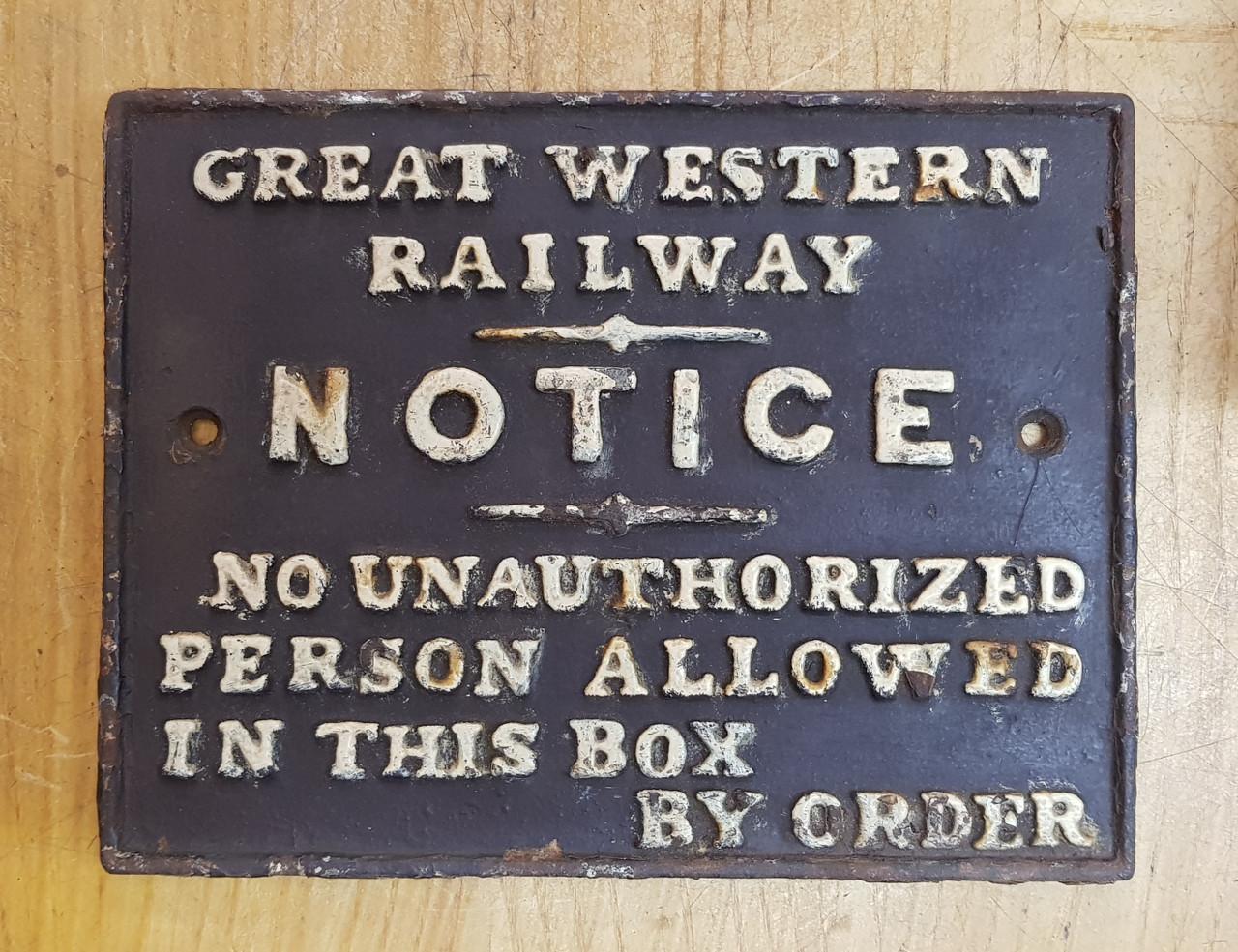 VT 3329. GREAT WESTERN RAILWAY CAST IRON SIGNAL BOX DOOR NOTICE.