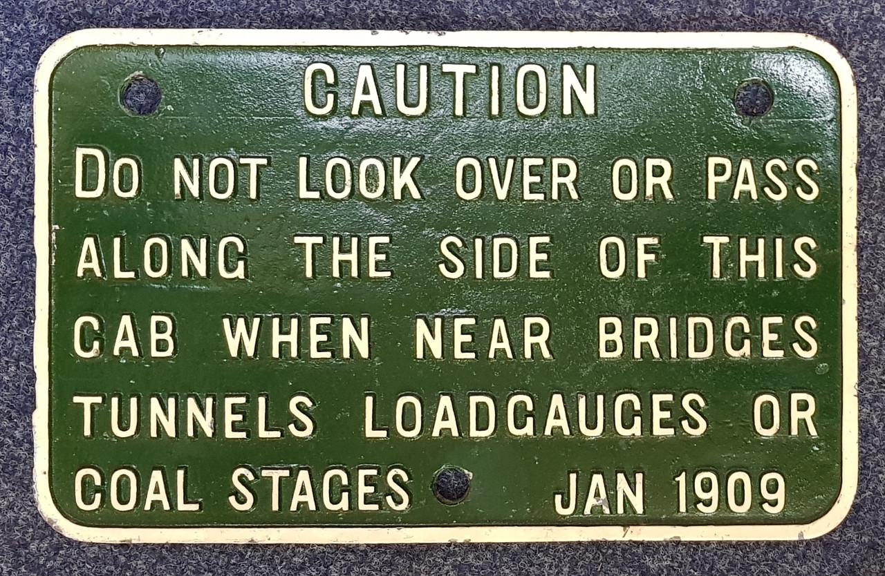VT 2839. G.W.R. CAST IRON LOCOMOTIVE CAB WARNING NOTICE.