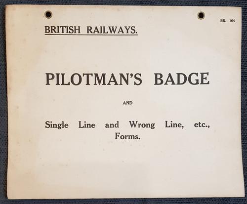 VT 0955.  B.R  W.R. SET OF 3 PILOTMANS BADGE AND FORMS ENVELOPS.