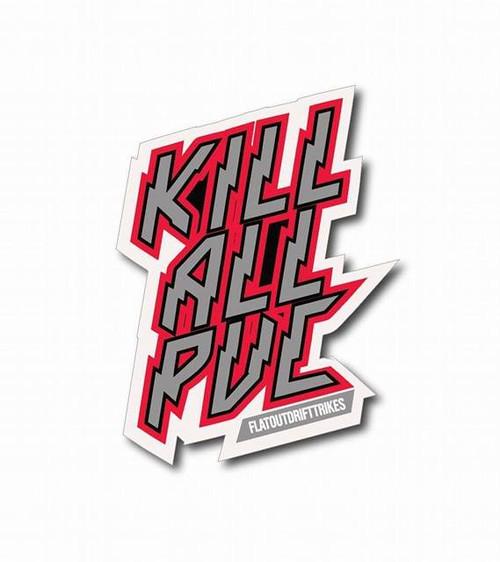kill all pvc sticker