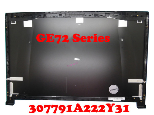 (Special offer)Laptop LCD Top Cover For MSI GE72 6QF GE72 6QF-020XCN GE72 6QF-071CA MS-1794 307791A222Y311 Thick screen New