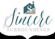Sincere Surroundings