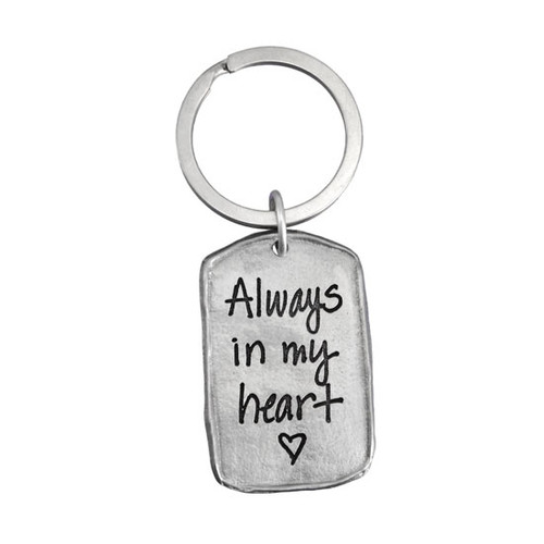 Handwriting key ring on pewter tag. with words Always in my Heart