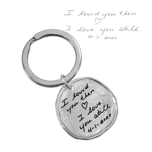 Custom Handwriting on Round Pewter Key Ring personalized with anniversary note in husband's actual handwriting
