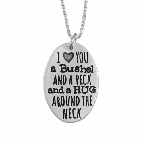I love you a bushel and a peck fine silver necklace with hand stamped message