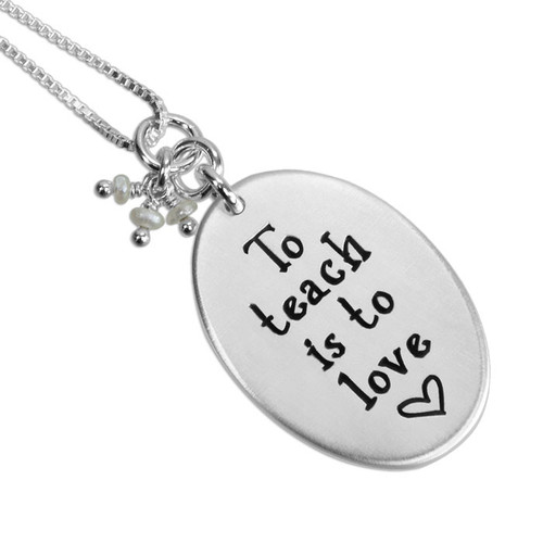 Gift for Teacher - To Teach is to Love Sterling Silver Necklace, shown on white