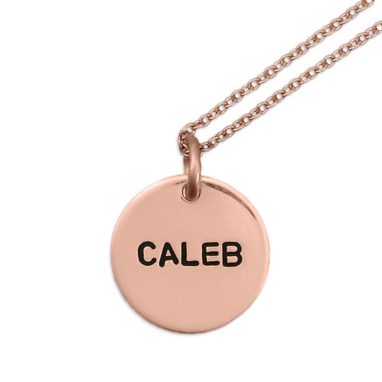 """Custom Rose gold personalized necklace, with 1/2"""" circle charm, hand stamped with name Caleb"""