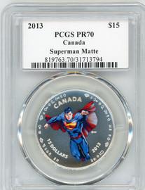 2013 $15 Canada Superman Matte PR70 PCGS S. Blunt POP 1