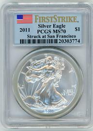 2011 $1 1 OZ Silver Eagle MS70 PCGS Struck at San Francisco flag First Strike