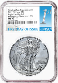2021(S) $1 Silver Eagle  T-2 MS70 NGC Emergency Issue Struck at San Francisco FDOI