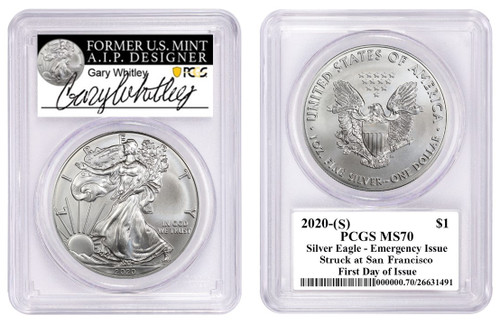2020-(S) $1 ASE PCGS MS70 Emergency Issue Struck at San Francisco FDOI G Whitley