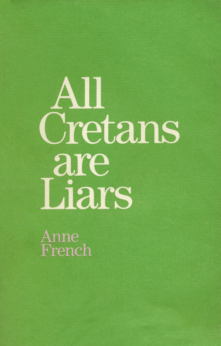 All Cretans are Liars by Anne French