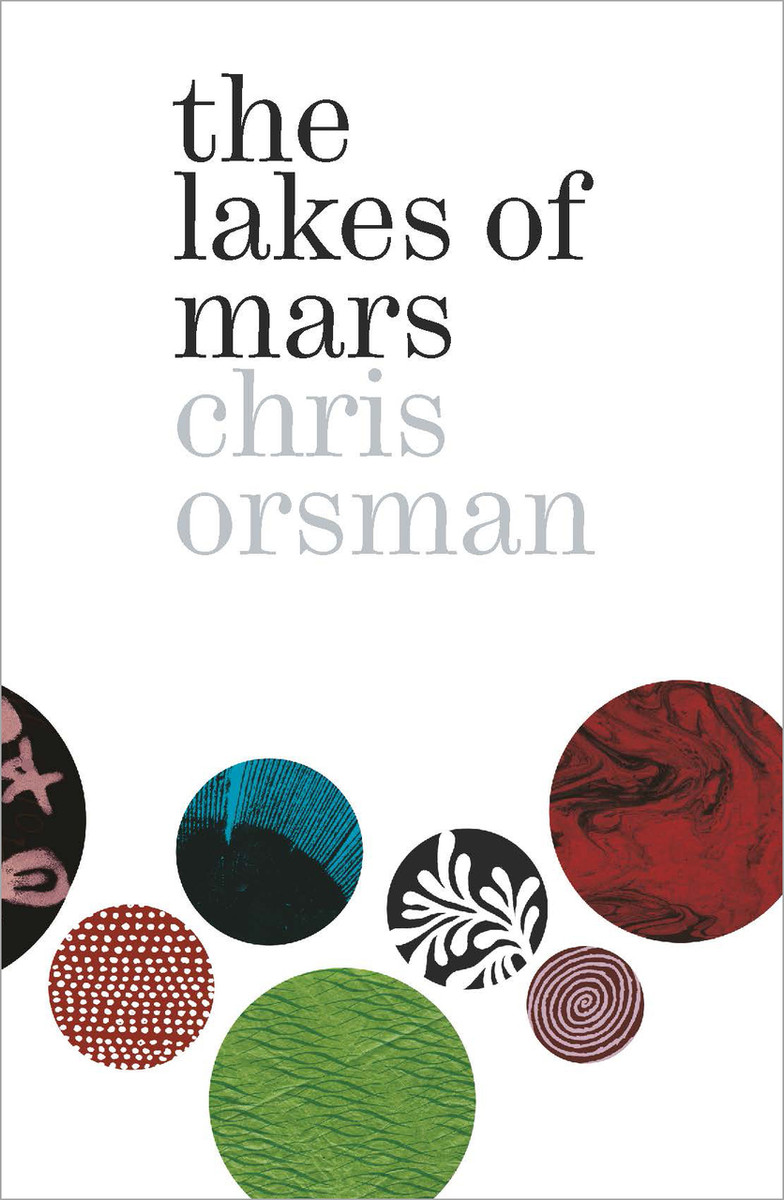 The Lakes of Mars by Chris Orsman