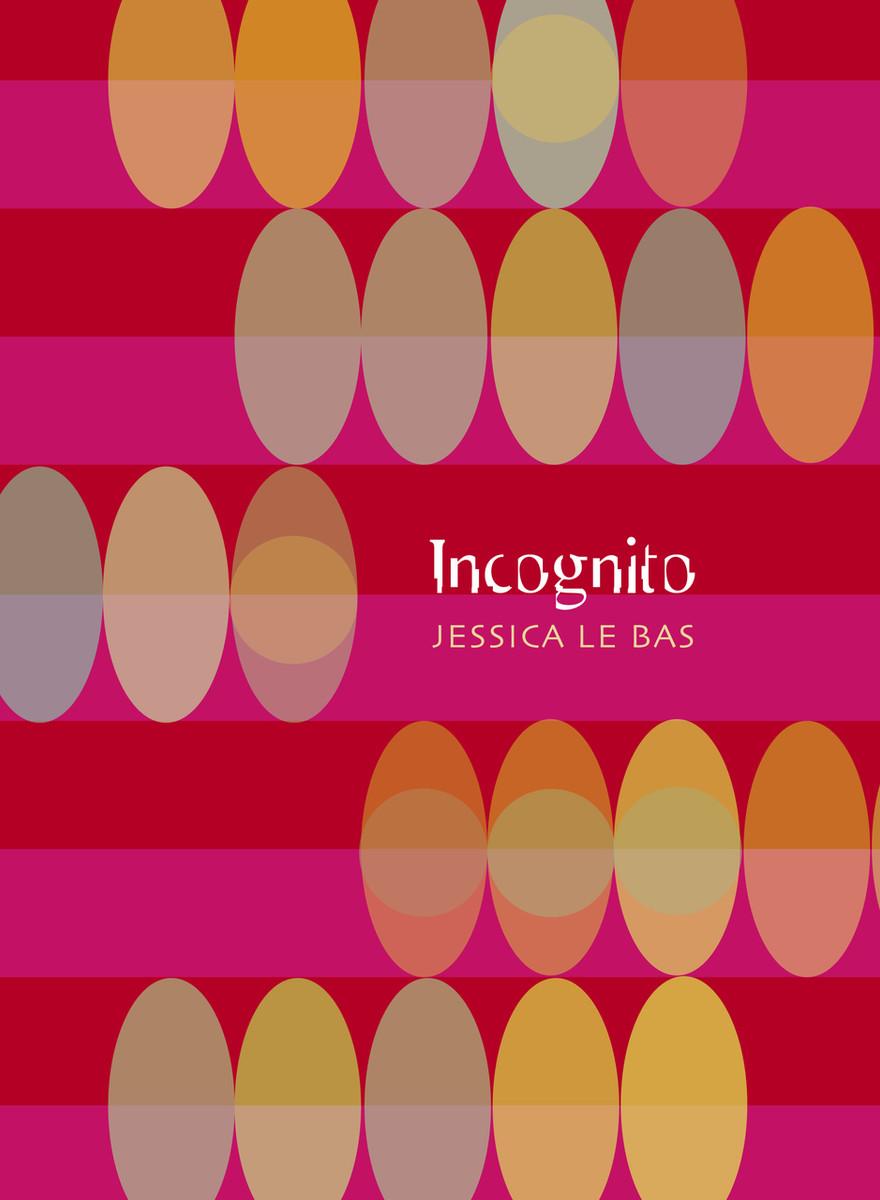 Incognito by Jessica Le Bas