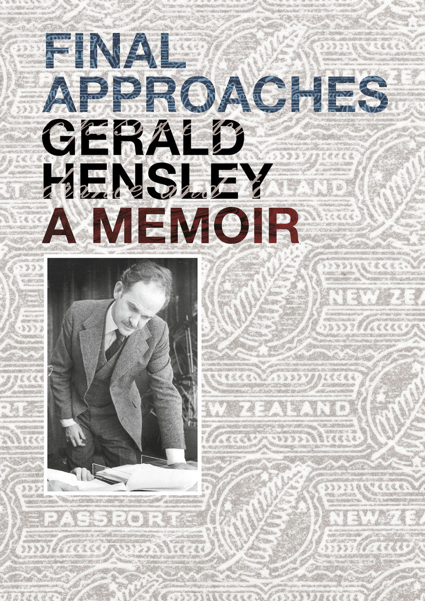 Final Approaches: A Memoir by Gerald Hensley