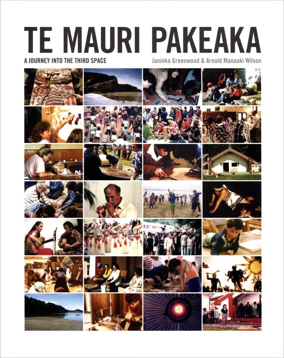 Te Mauri Pakeaka by Janinka Greenwood and Arnold Wilson