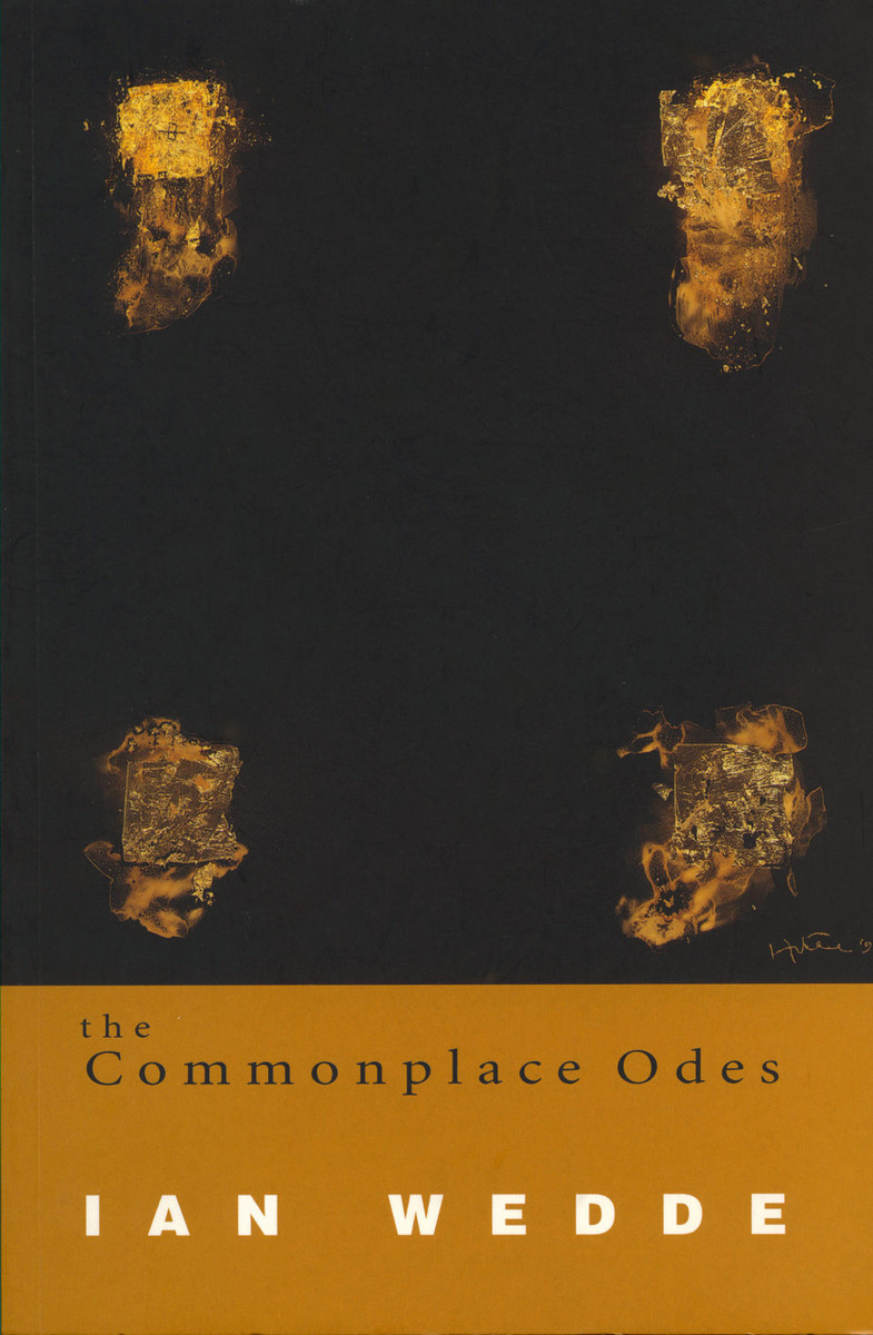 The Commonplace Odes by Ian Wedde