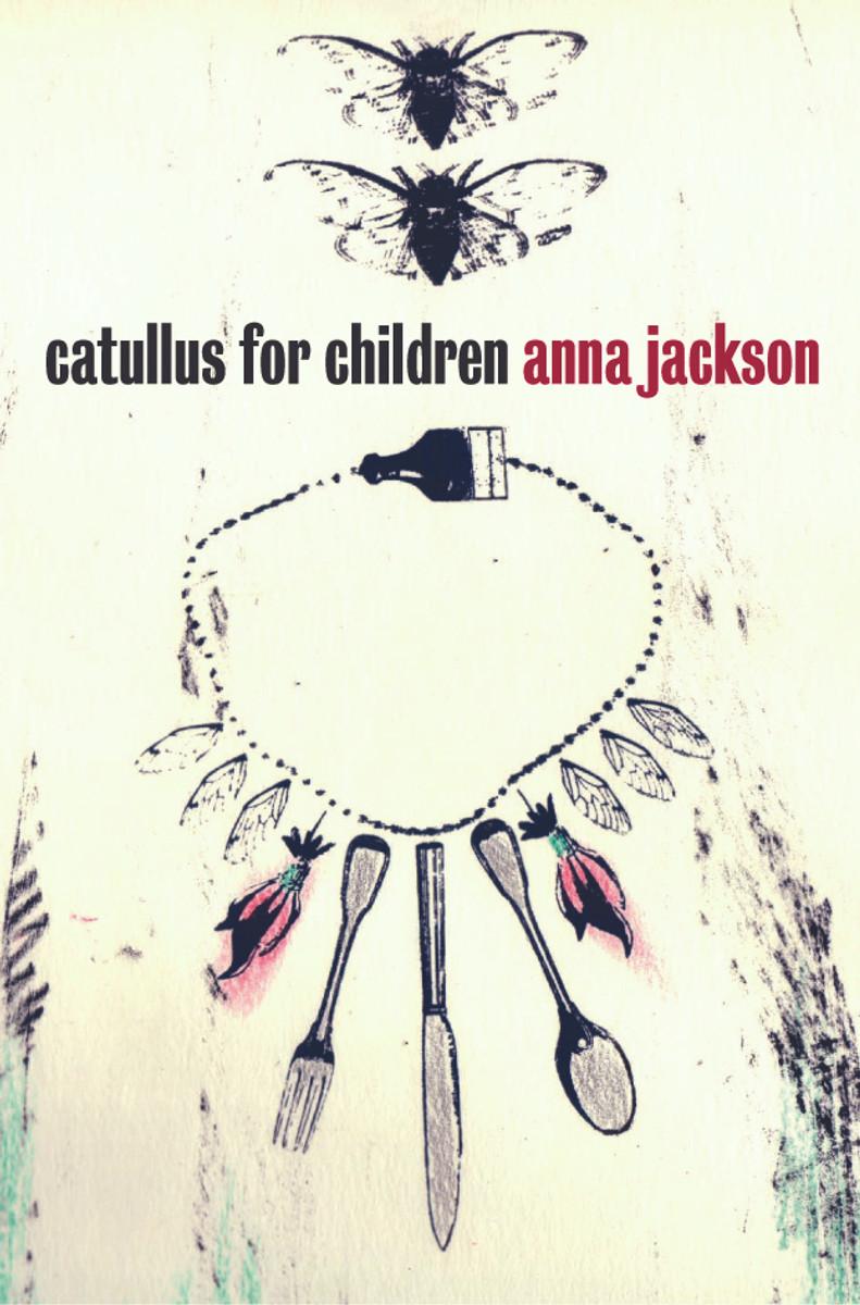 Catullus for Children by Anna Jackson