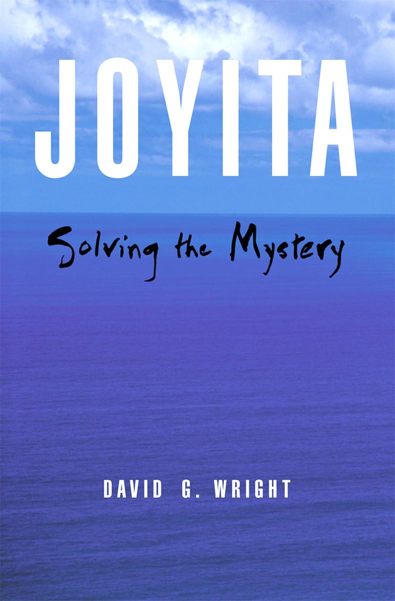Joyita: Solving the Mystery by David G. Wright