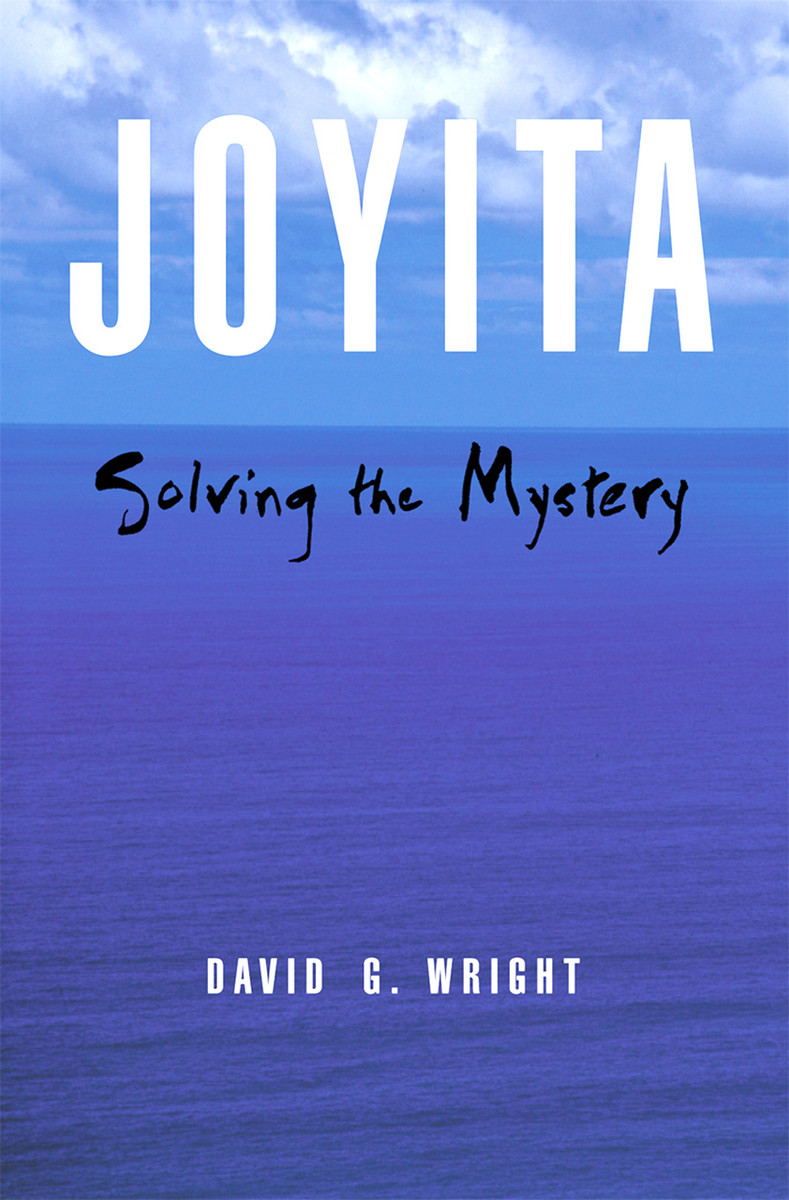 Joyita: Solving the Mystery by David G. Wright