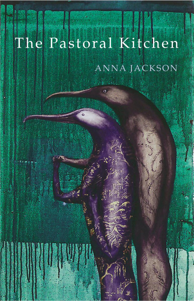 The Pastoral Kitchen by Anna Jackson