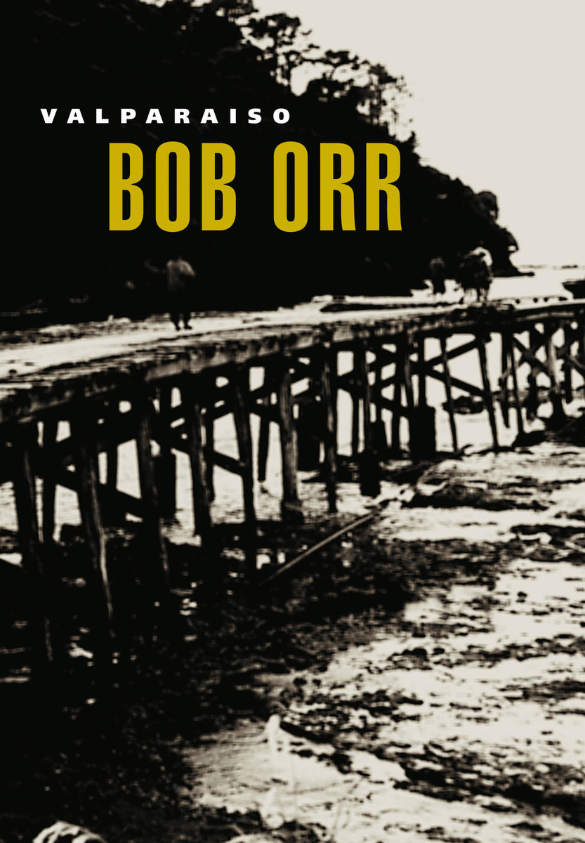 Valparaiso by Bob Orr