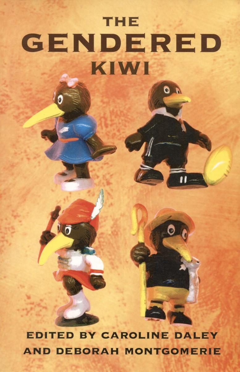 The Gendered Kiwi by Caroline Daley & Deborah Montgomerie