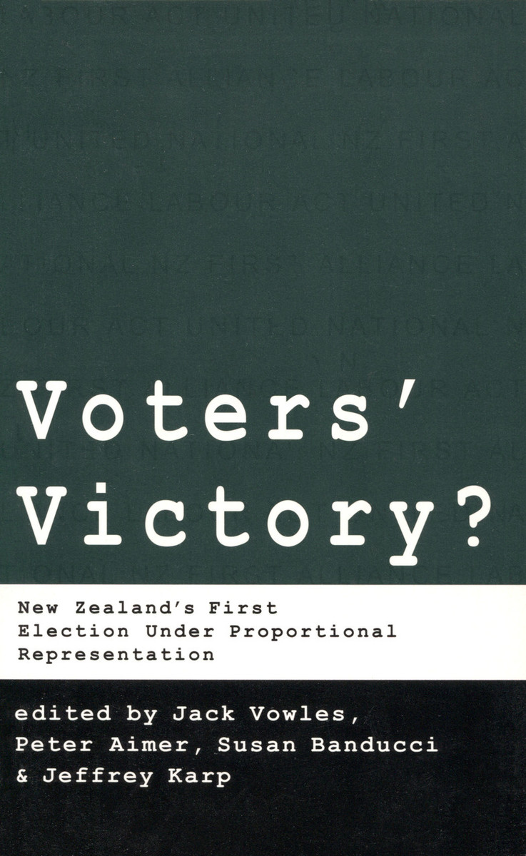 Voters' Victory: New Zealand's First Election under Proportional Representation