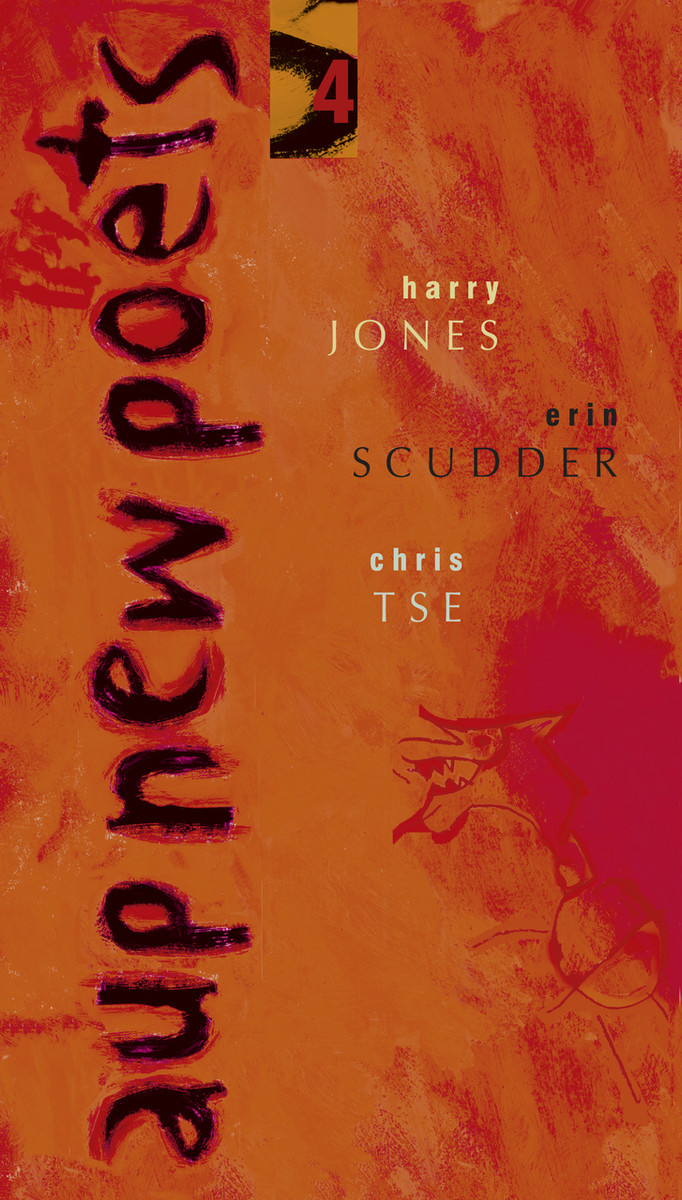 AUP New Poets 4 by Harry Jones, Erin Scudder & Chris Tse