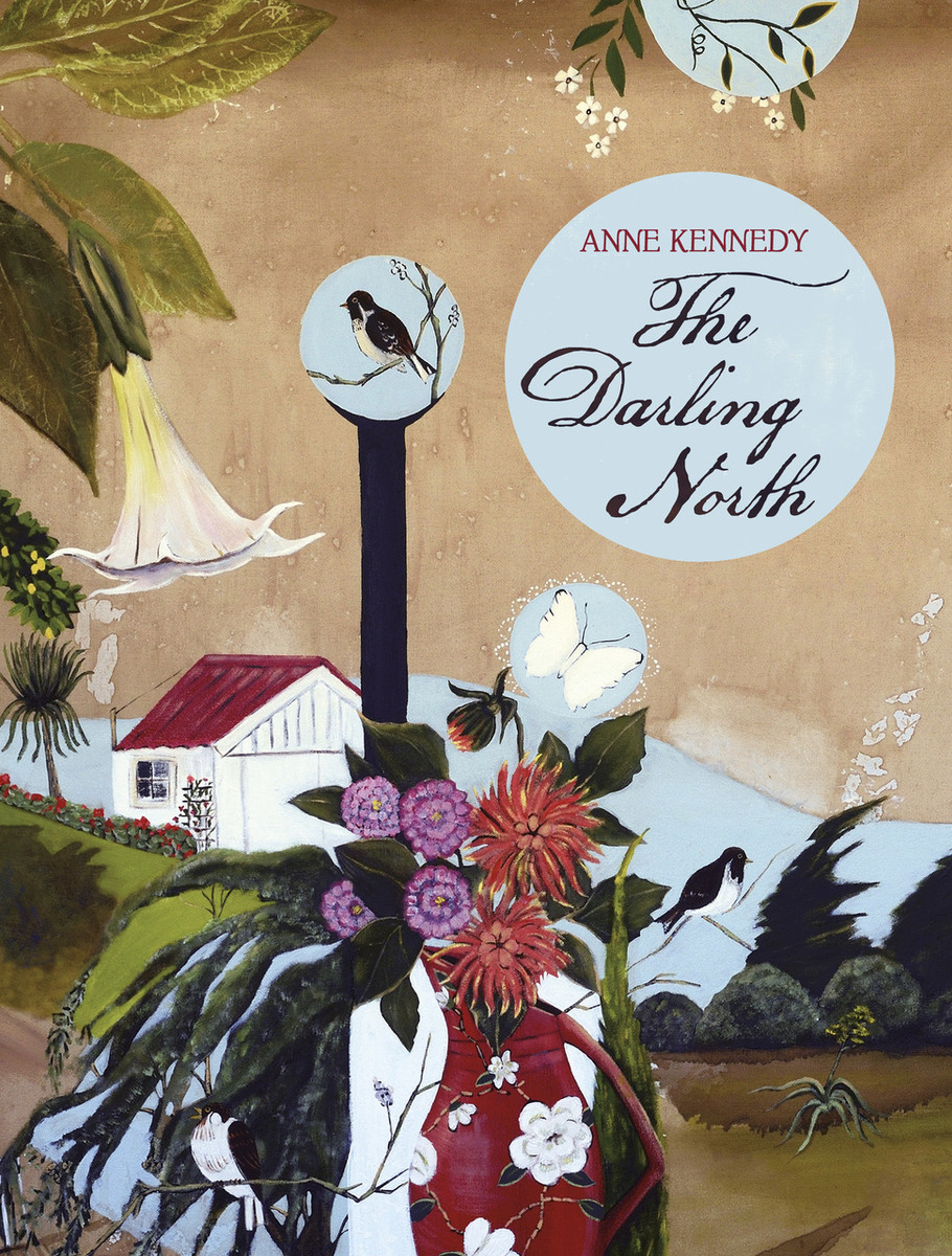 The Darling North by Anne Kennedy