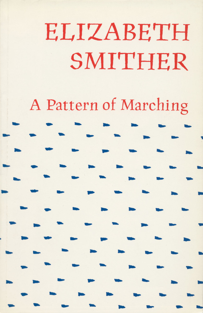 A Pattern of Marching by Elizabeth Smither