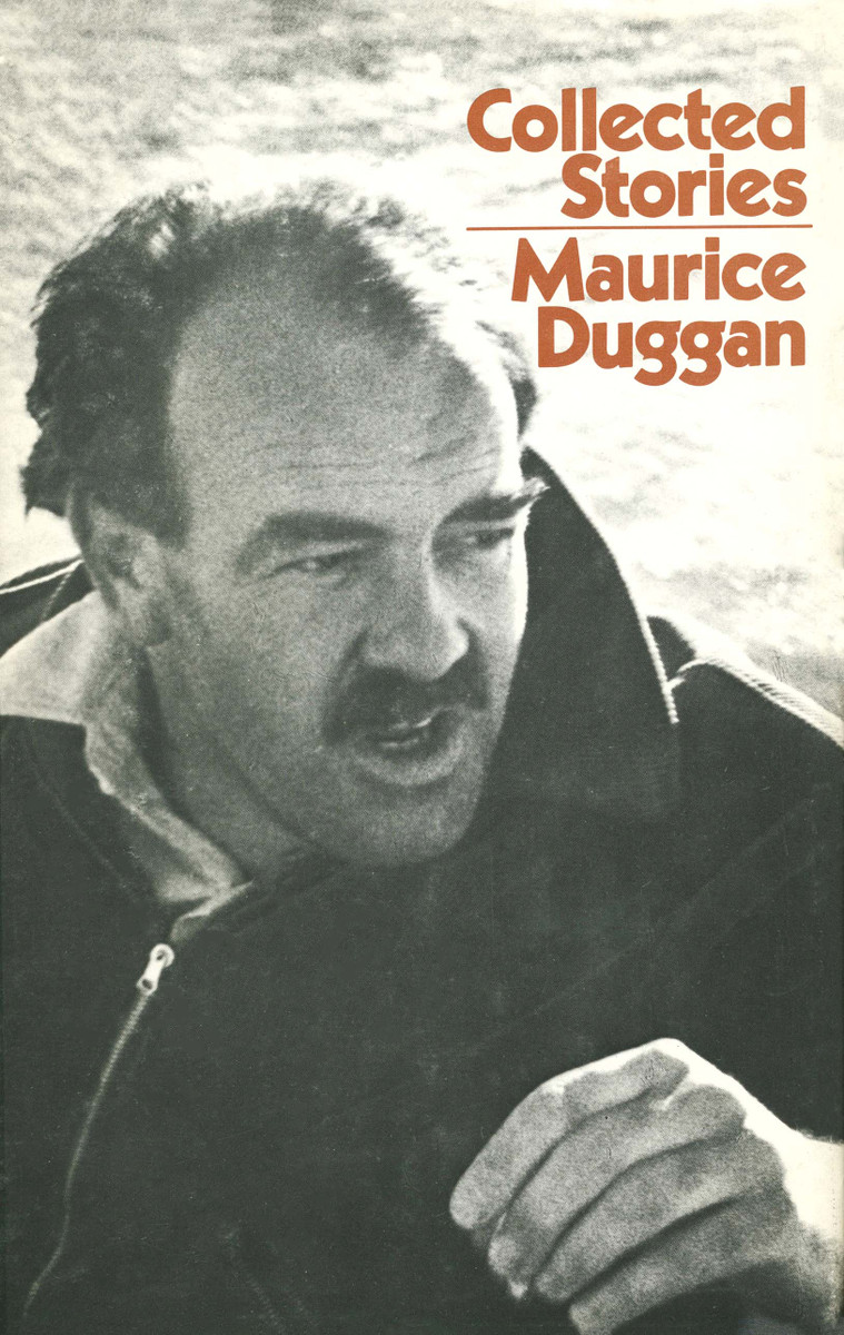 Collected Stories: Maurice Duggan Edited and introduced by C. K. Stead