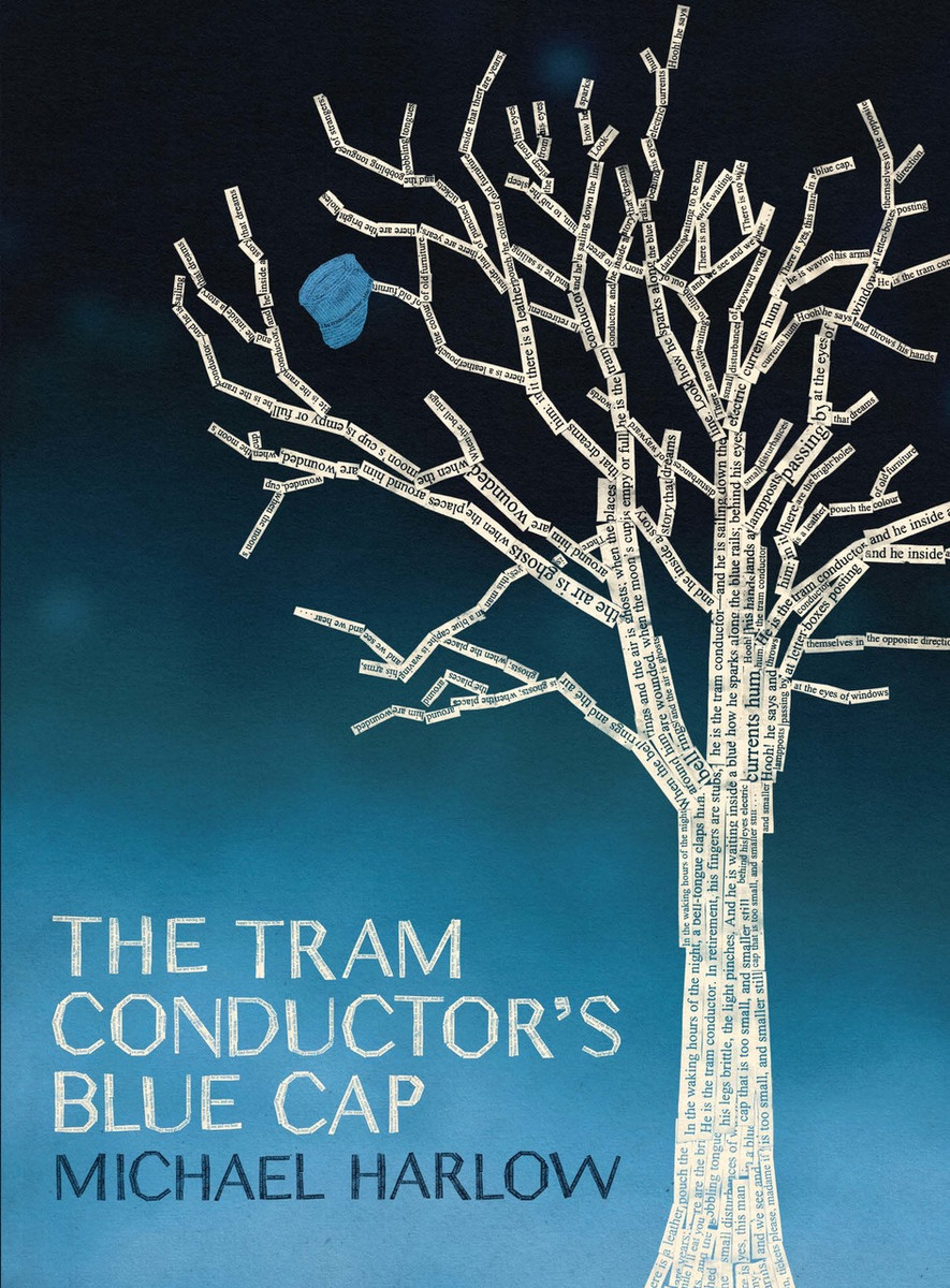 The Tram Conductor's Blue Cap by Michael Harlow
