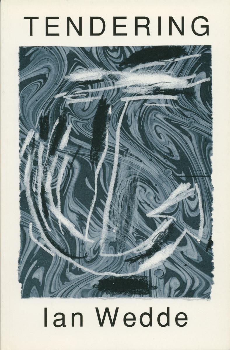 Tendering: New Poems by Ian Wedde
