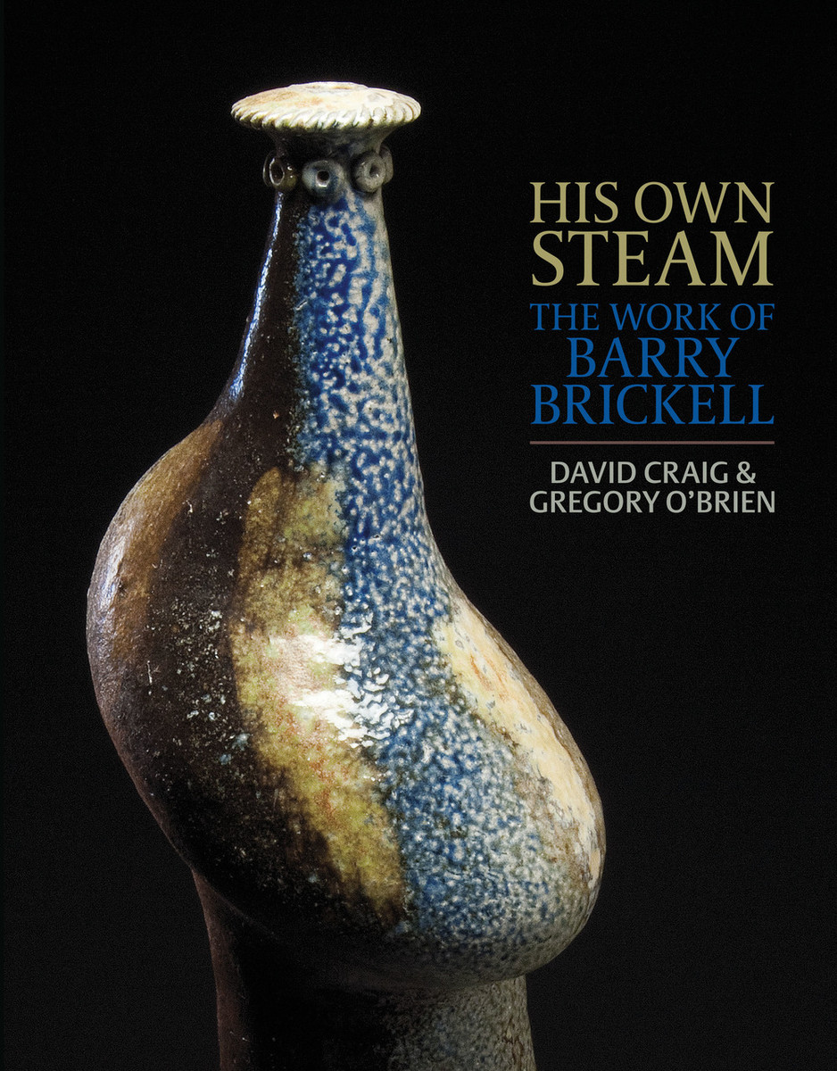 His Own Steam: The Work of Barry Brickell