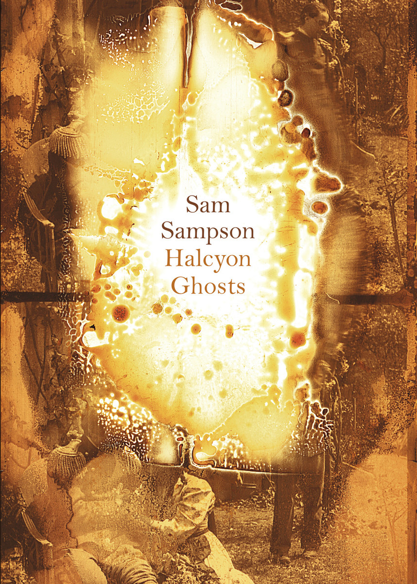 Halcyon Ghosts by Sam Sampson