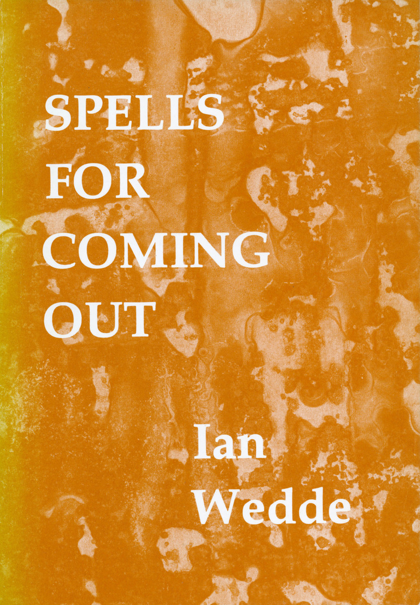 Spells for Coming Out by Ian Wedde