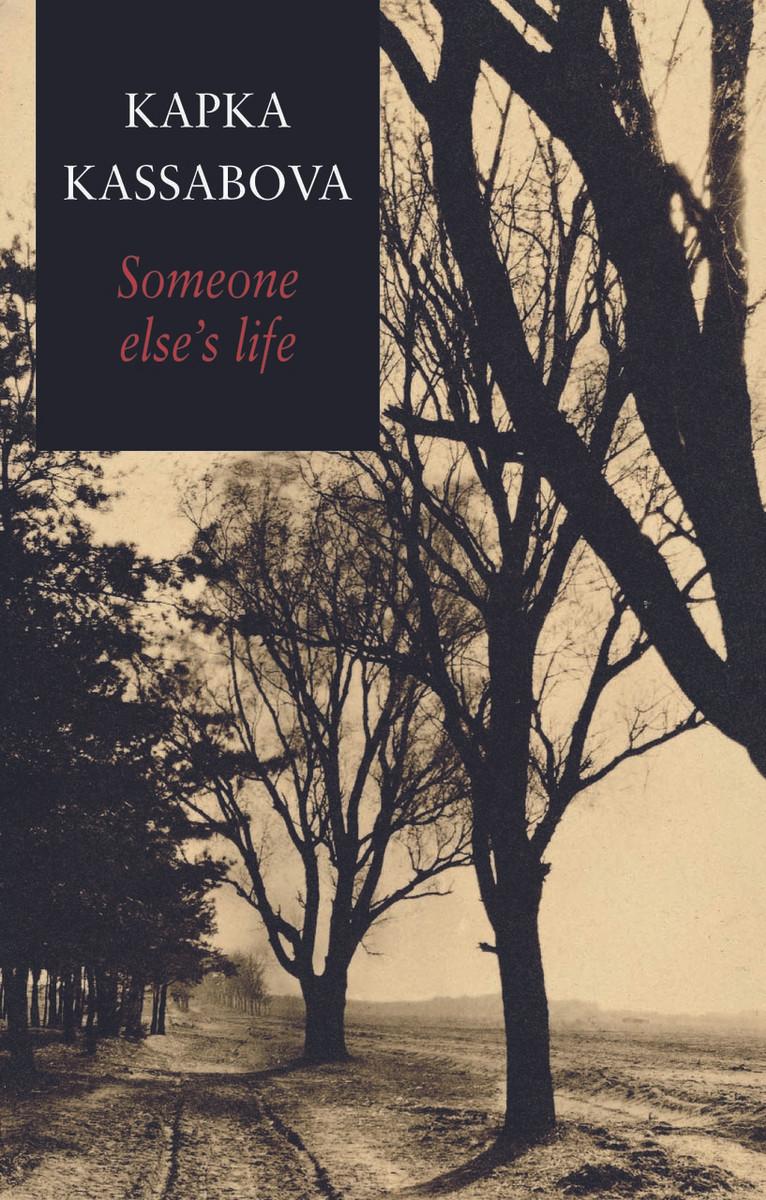 Someone Else's Life by Kapka Kassabova