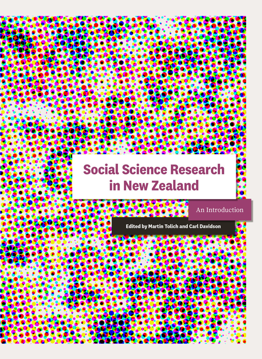 Social Science Research in New Zealand: An Introduction edited by Martin Tolich and Carl Davidson