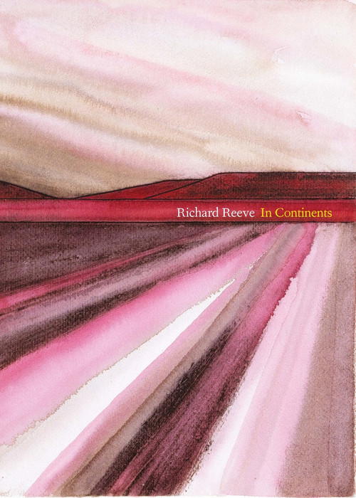 In Continents by Richard Reeve