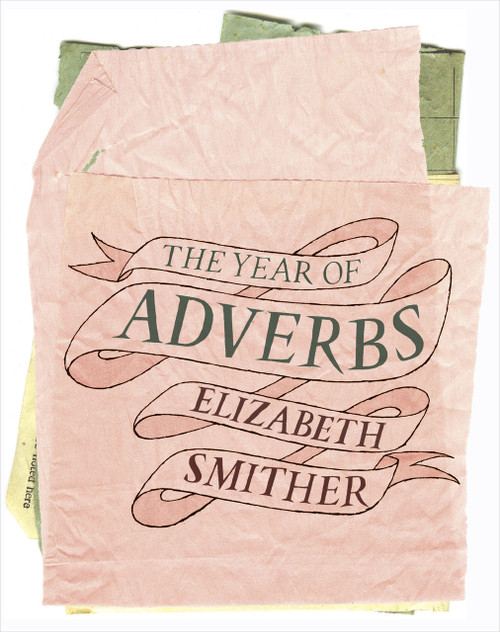 The Year of Adverbs by Elizabeth Smither