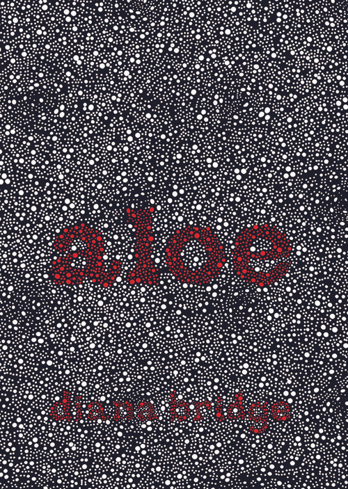 Aloe: & Other Poems by Diana Bridge