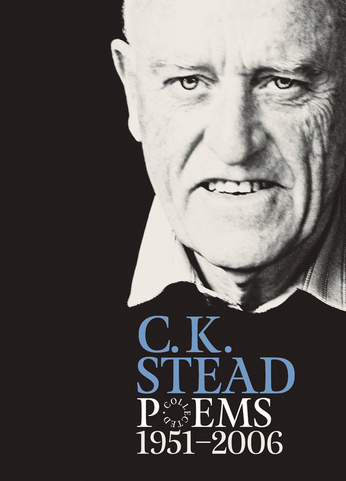 Collected Poems, 1951–2006 by C. K. Stead