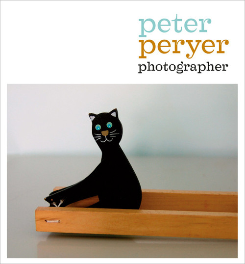 Peter Peryer: Photographer by Peter Simpson and Peter Peryer