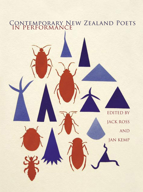 Contemporary New Zealand Poets in Performance Edited by Jack Ross & Jan Kemp