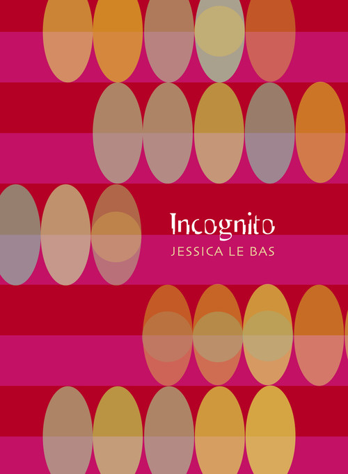 Incognito by Jessica Le Bas