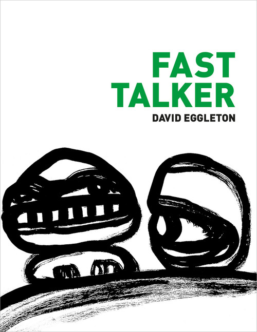 Fast Talker by David Eggleton